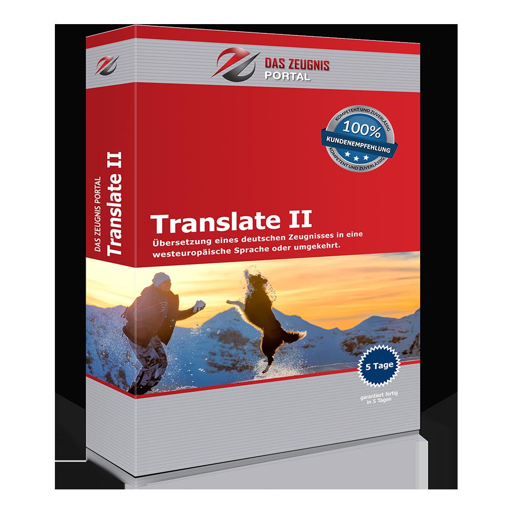 Translate II - Übersetzung eines deutschen Zeugnisses in eine westeuropäische Sprache oder umgekehrt.