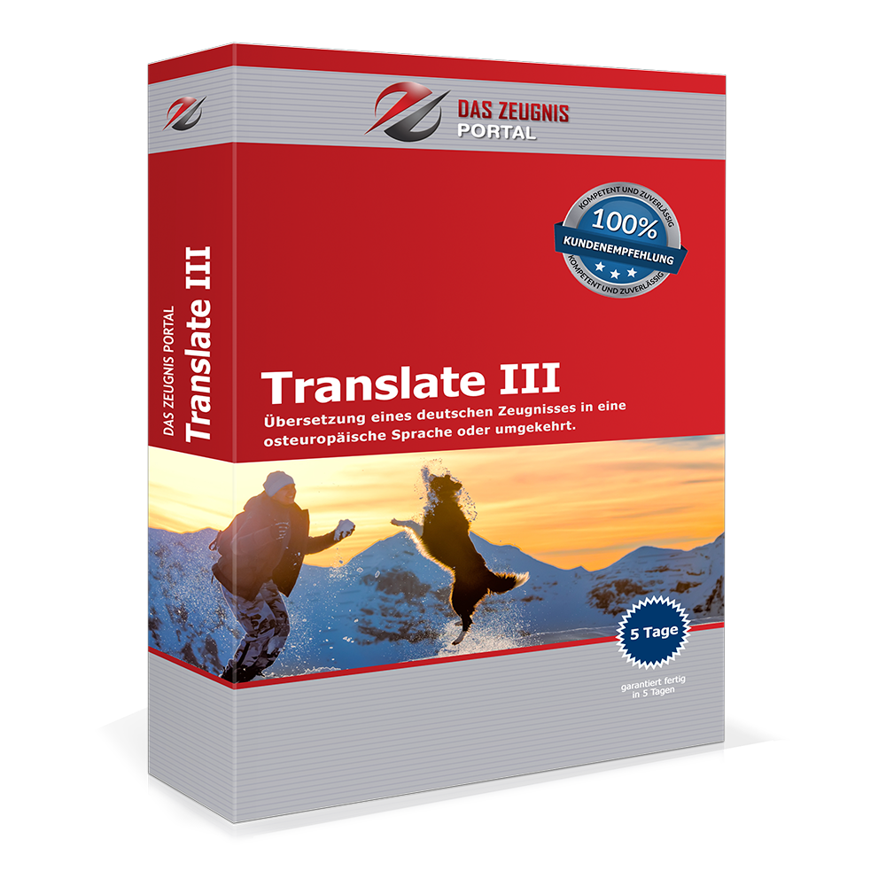 Translate III - Übersetzung eines deutschen Zeugnisses in eine osteuropäische Sprache oder umgekehrt.