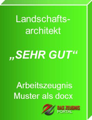Musterzeugnis - Landschaftsarchitekt Arbeitszeugnis Note sehr gut ...